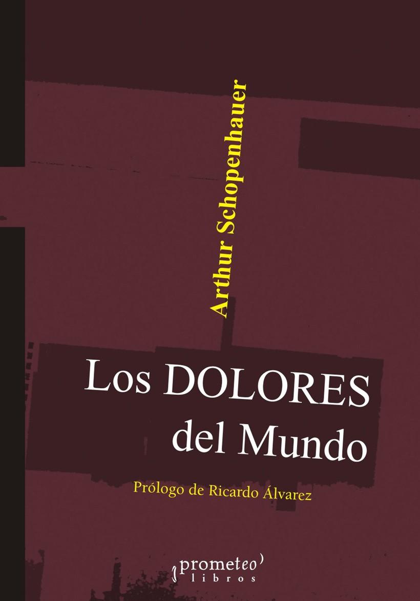 DOLORES DEL MUNDO, LOS