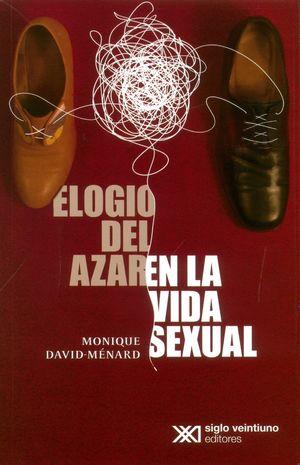 ELOGIO DEL AZAR EN LA VIDA SEXUAL