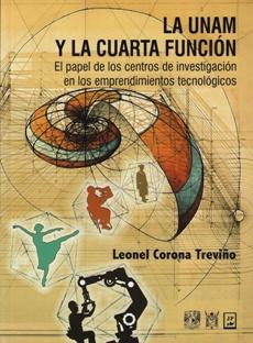 UNAM Y LA CUARTA FUNCION, LA