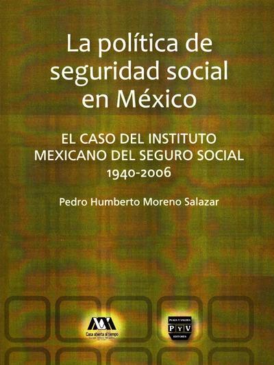 POLITICA DE SEGURIDAD SOCIAL EN MEXICO