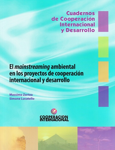 MAINSTREAMING AMBIENTAL EN LOS PROYECTOS DE COOPERACIÓN INTERNACIONAL Y DESARROLLO