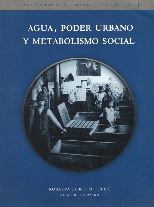 AGUA PODER URBANO Y METABOLISMO SOCIAL