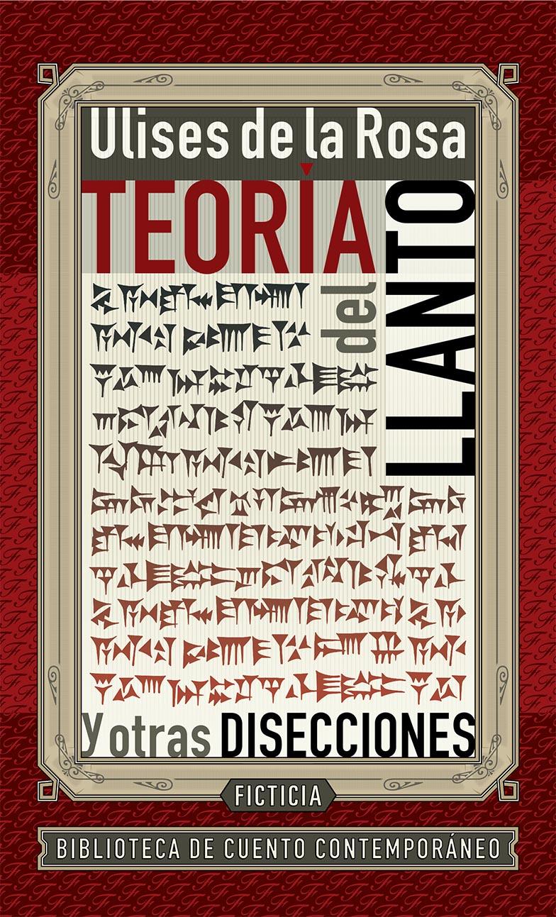 TEORIA DEL LLANTO Y OTRAS DISECCIONES