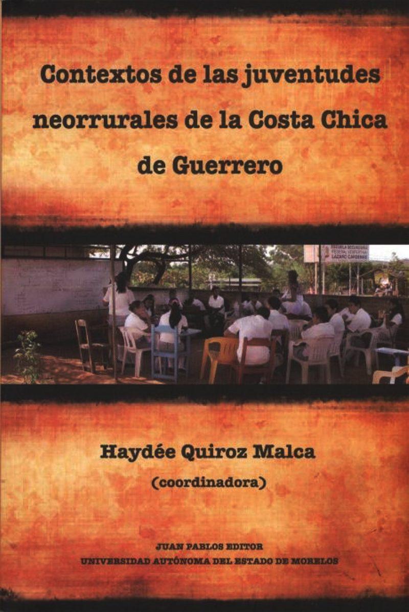 CONTEXTOS DE LAS JUVENTUDES NEORRURALES DE LA COSTA CHICA DE GUERRERO