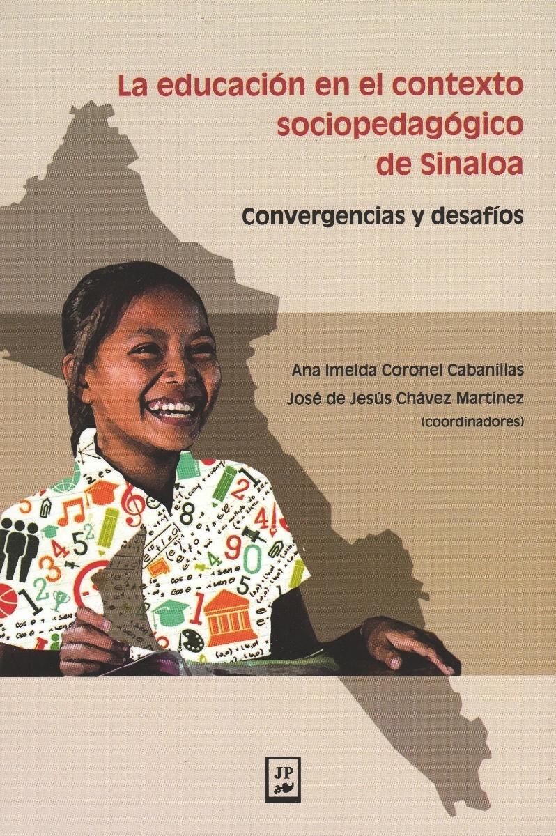 EDUCACION EN EL CONTEXTO SOCIOPEDAGOGICO DE SINALOA