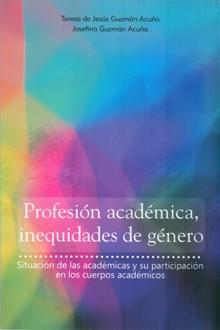 PROFESION ACADEMICA INEQUIDADES DE GENERO