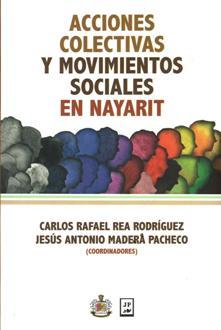 ACCIONES COLECTIVAS Y MOVIMIENTOS SOCIALES EN NAYARIT