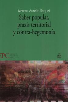 SABER POPULAR PRAXIS TERRITORIAL Y CONTRA HEGEMONIA