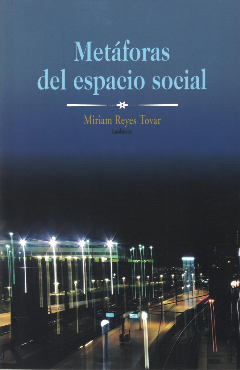 METAFORAS DEL ESPACIO SOCIAL