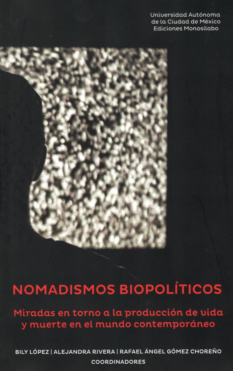 NOMADISMOS BIOPOLITICOS