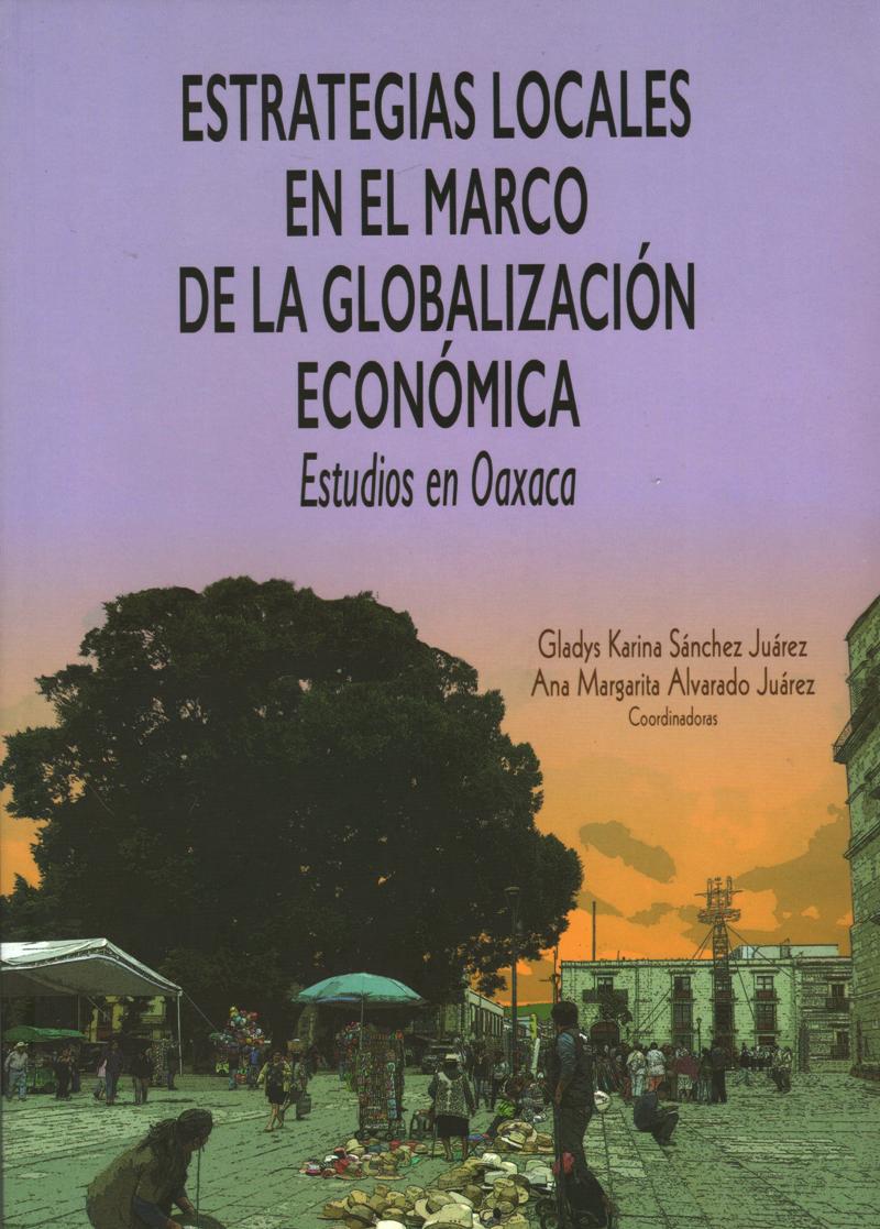ESTRATEGIAS LOCALES EN EL MARCO DE LA GLOBALIZACION ECONOMICA