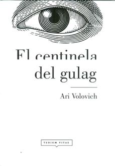 CENTINELA DEL GULAG, EL