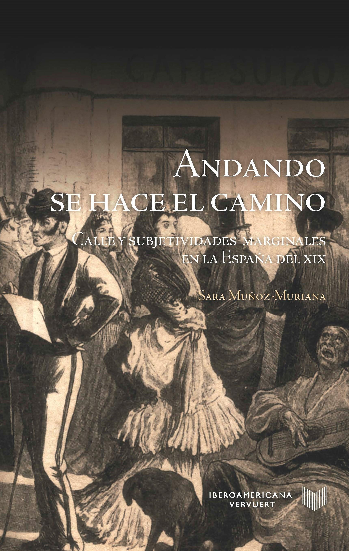ANDANDO SE HACE EL CAMINO