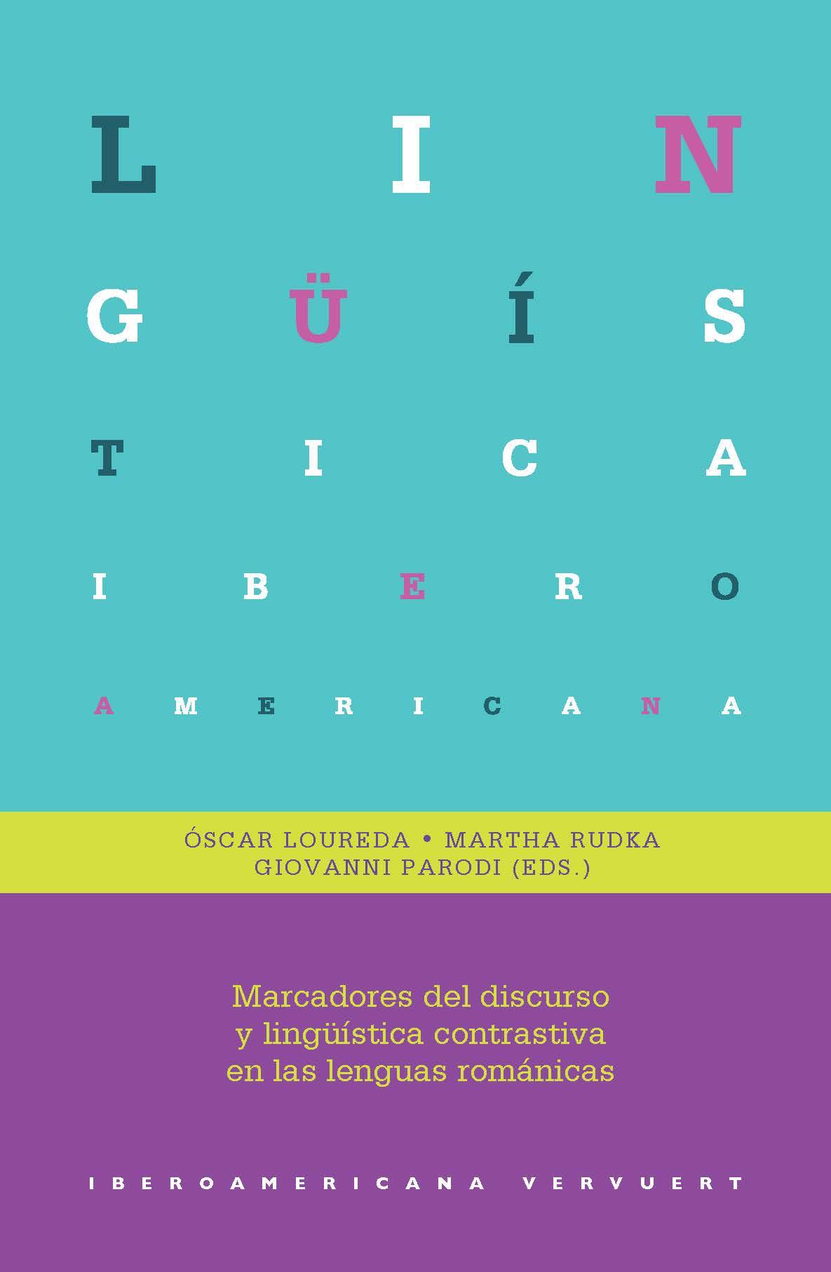 MARCADORES DEL DISCURSO Y LINGÜISTICA CONTRASTIVA EN LAS LENGUAS ROMANICAS
