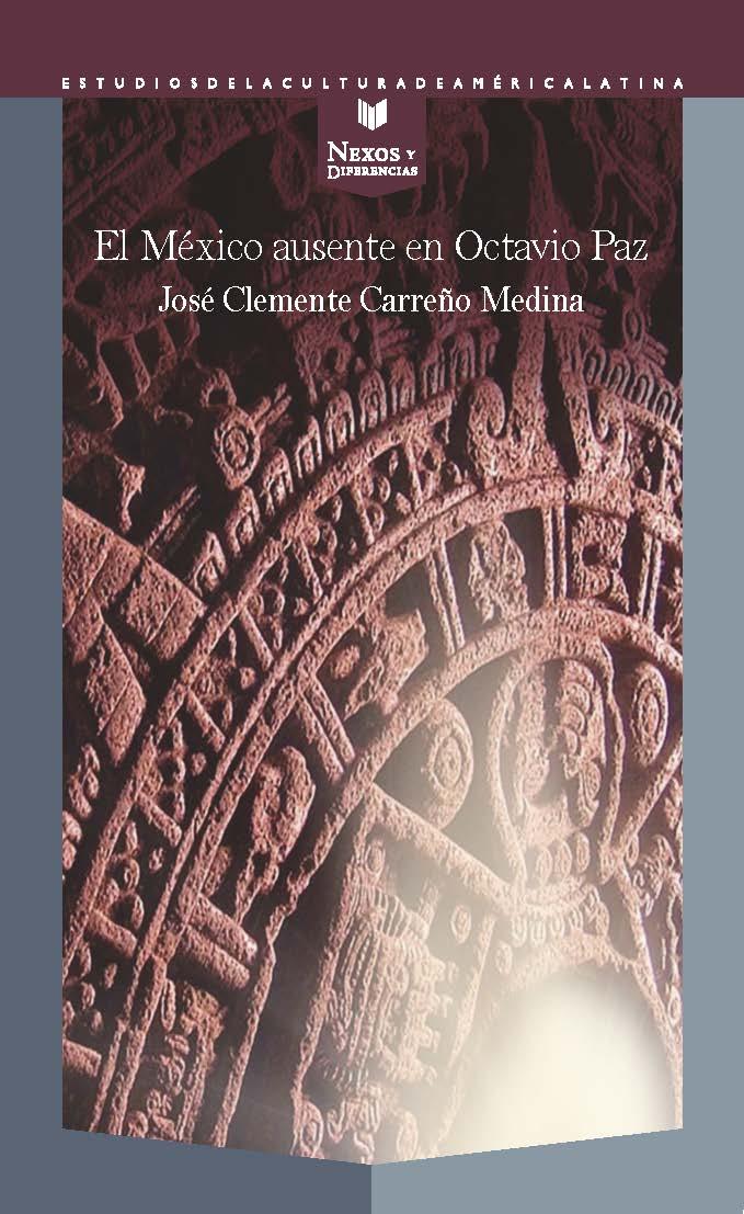 MEXICO AUSENTE EN OCTAVIO PAZ, EL