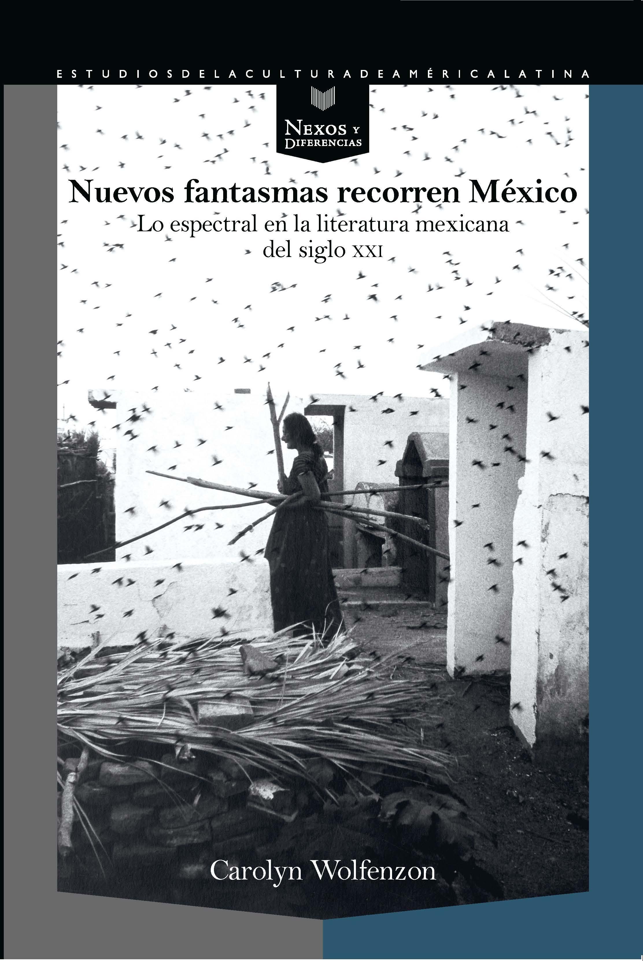 NUEVOS FANTASMAS RECORREN MEXICO