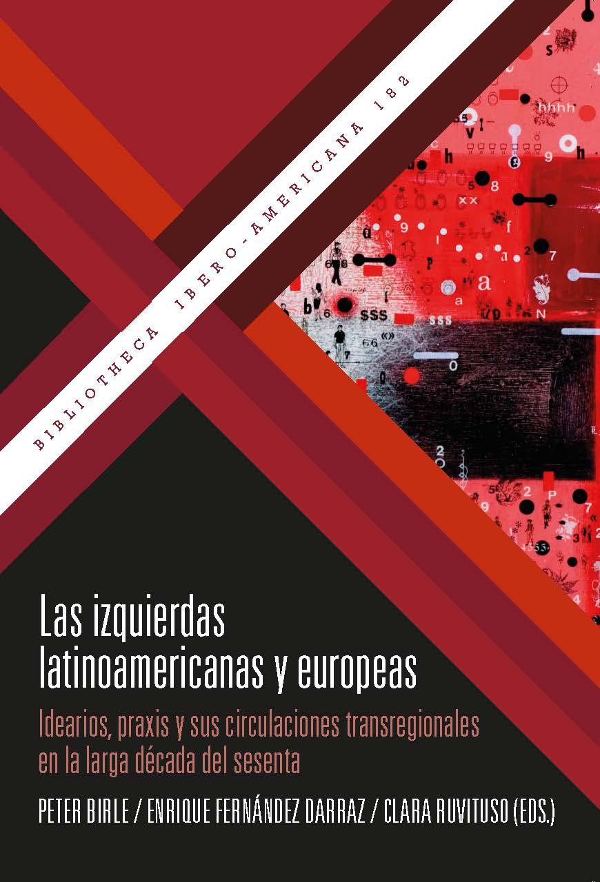 IZQUIERDAS LATINOAMERICANAS Y EUROPEAS, LAS