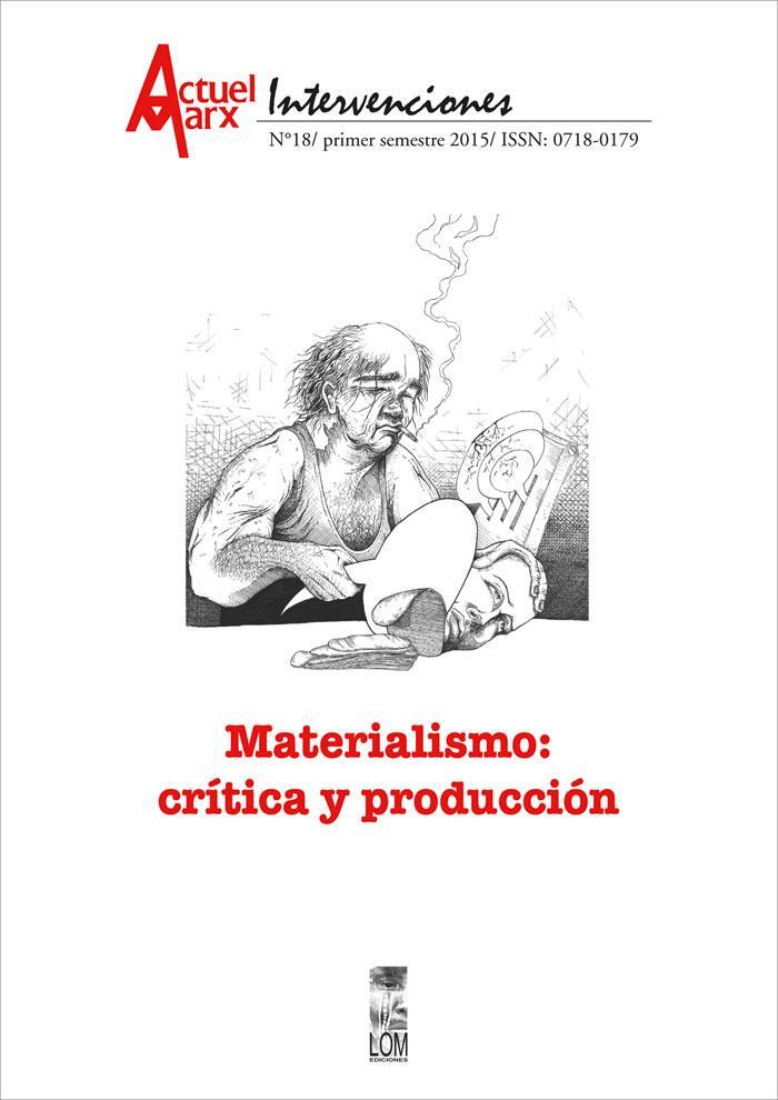 ACTUEL MARX / INTERVENCIONES 18 MATERIALISMO CRITICA Y PRODUCCION