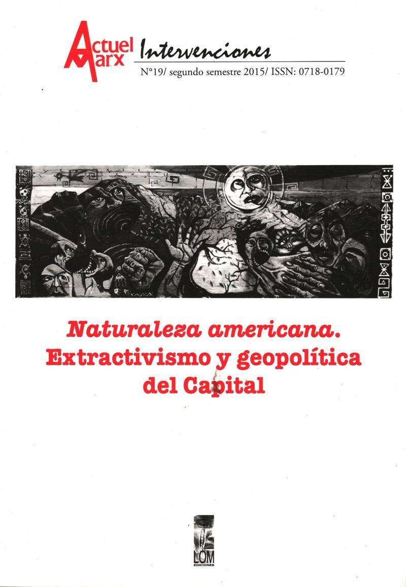 ACTUEL MARX / INTERVENCIONES 19 NATURALEZA AMERICANA