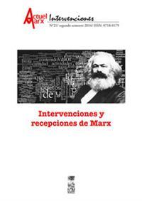 ACTUEL MARX / INTERVENCIONES 21 INTERVENCIONES Y RECEPCIONES DE MARX