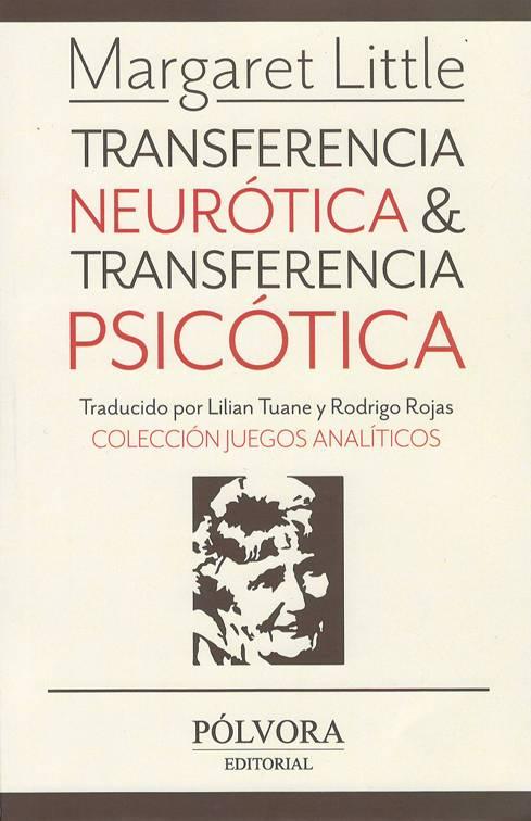 TRANSFERENCIA NEUROTICA & TRANSFERENCIA PSICOTICA