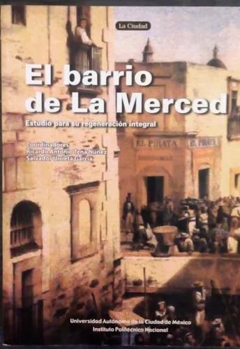 BARRIO DE LA MERCED, EL