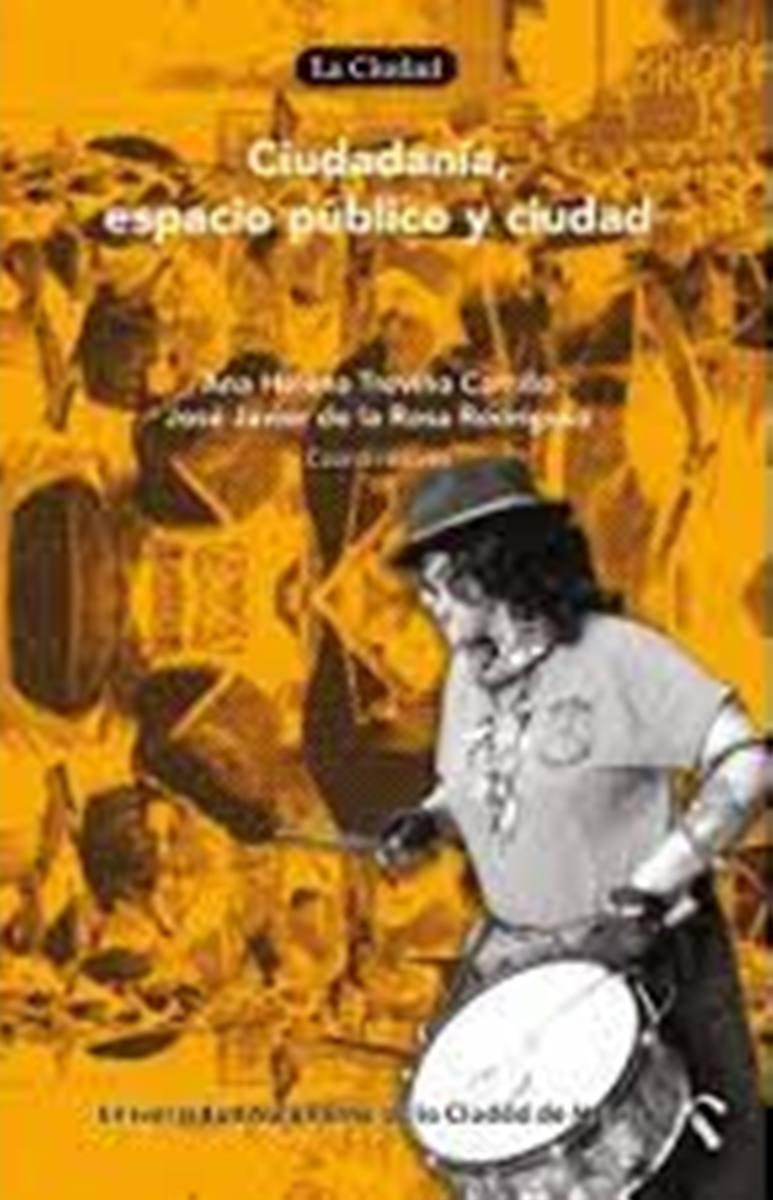 CIUDADANIA ESPACIO PUBLICO Y CIUDAD