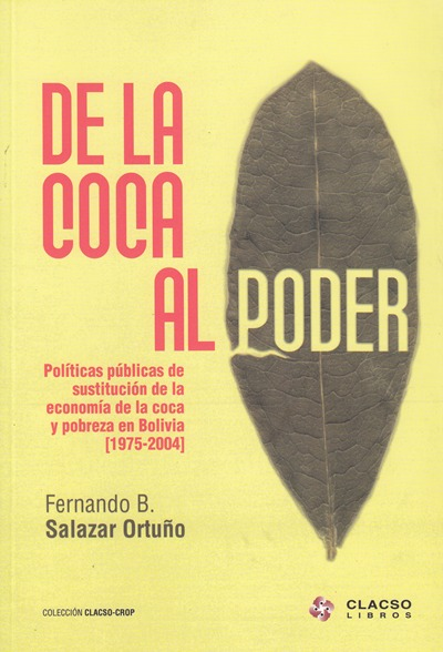 DE LA COCA AL PODER