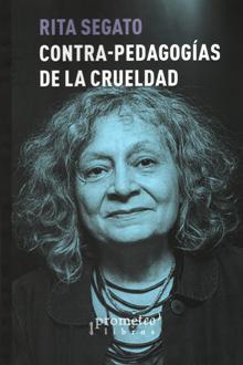 CONTRA PEDAGOGIAS DE LA CRUELDAD