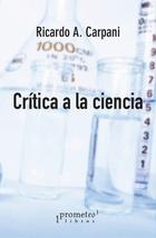 CRITICA A LA CIENCIA