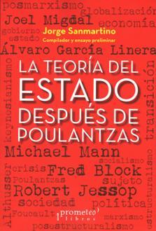 TEORIA DEL ESTADO DESPUES DE POULANTZAS, LA